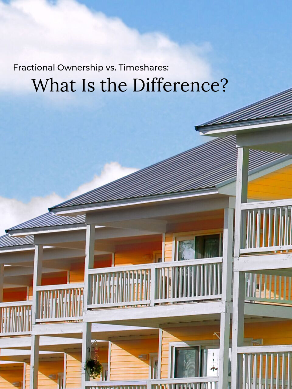 difference between fractional ownership and timeshares.jpg