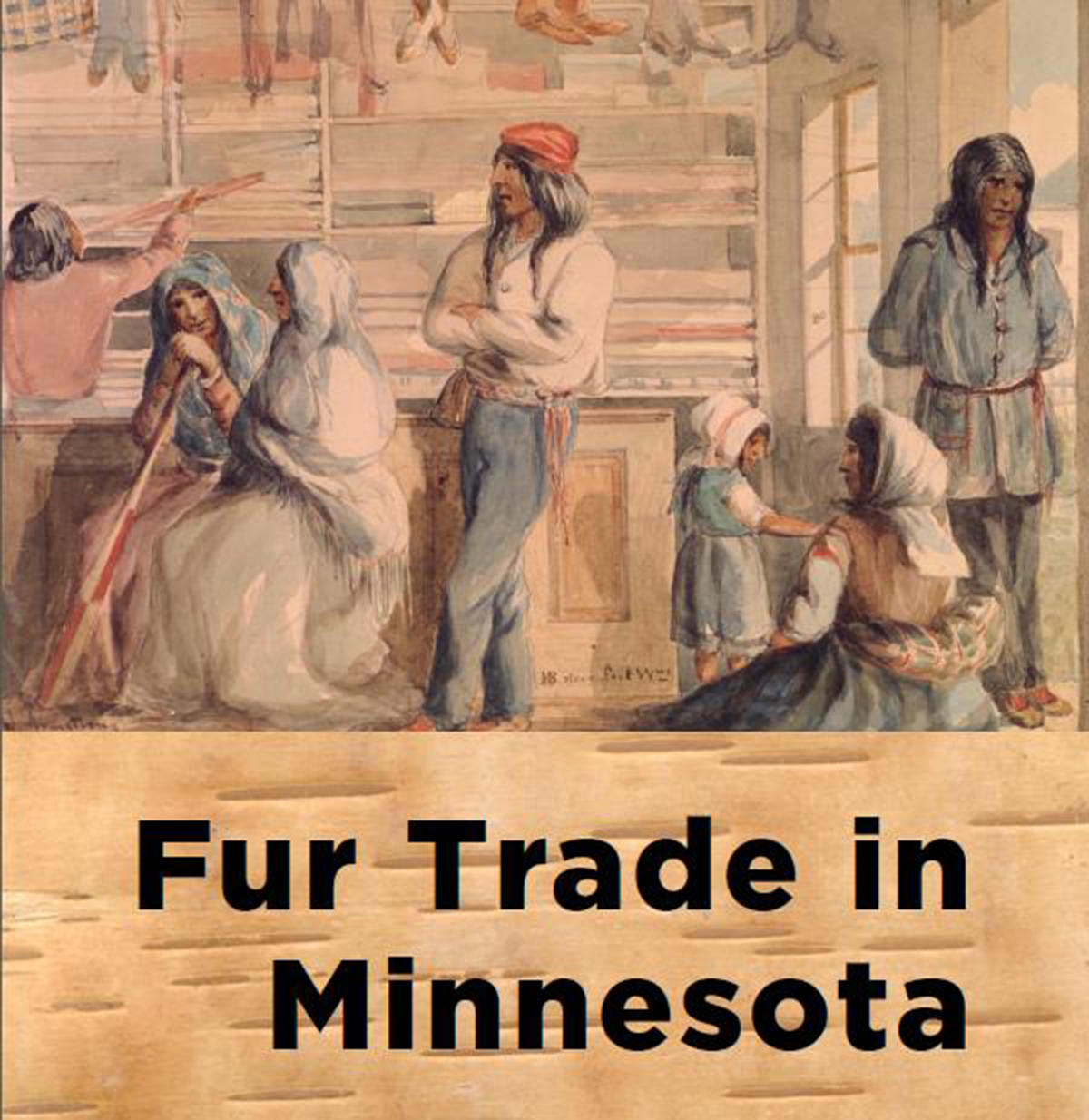 """The Minnesota Historical Society traveling exhibit, """"Fur Trade in Minnesota,"""" will be opening at the Becker County Museum on April 20 — and the museum is looking for historic photos and stories of local fur trappers and traders to display alongside the state exhibit. (Submitted photo)"""