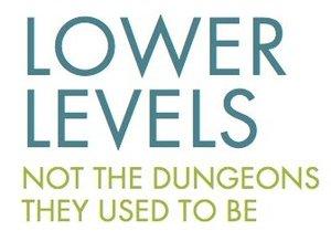 Lower Levels (aka the basement)