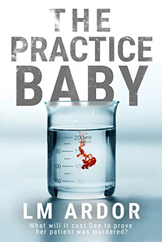 The Practice Baby - by LM Ardor