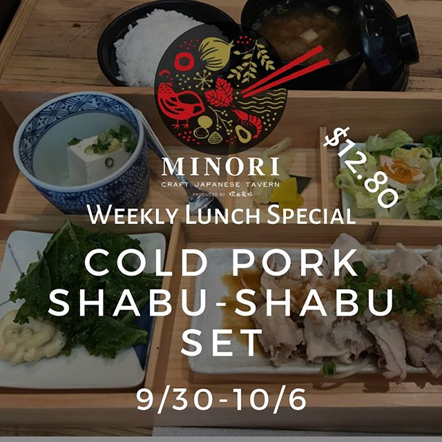 "Weekly Special Lunch Menu! One Choice $12.80 【Cold Pork Shabu-Shabu】  今週のスペシャル•ランチメニュー! 一品$12.80.【冷豚しゃぶ御膳】  Lunch Daily : 11:00~14:30(last order by 14:00 ) Reservations (予約) can be made at 808 951.4444. (English/日本語)  1731 Kalakaua Ave, Honolulu,HI 96826. There's parking in front of the restaurant. Also, 2-hour parking validation is available at Century Center Condominium at 1750 Kalakaua Ave., East/Diamondhead of Minori Craft Japanese Tavern.  We have 2 floors & a bar. Call to arrange for private events (72"" Flat Screen & HDMI cable are available). Minori Craft Japanese Tavern restaurant is on Yelp, Facebook, Instagram & Pinterest, YouTube & its website is at  http://www.minorihawaii.com  . (Tsukada Nojo was our former brand) #hawaiirestaurant #居酒屋#御膳#hawaiirestaurants #oahueats #eatinhawaii#localkinegrindz#hawaiifoodie#hawaiifood #hawaiieats #hawaiigrinds #onogrinds #eatinghawaii #日本料理 #2次会 #sake #hawaiilife #Oishihawaii #お子様メニュー#minorihawaii #hawaii #kalakauaave #kalakaua #honolulu #japaneserestaurant"