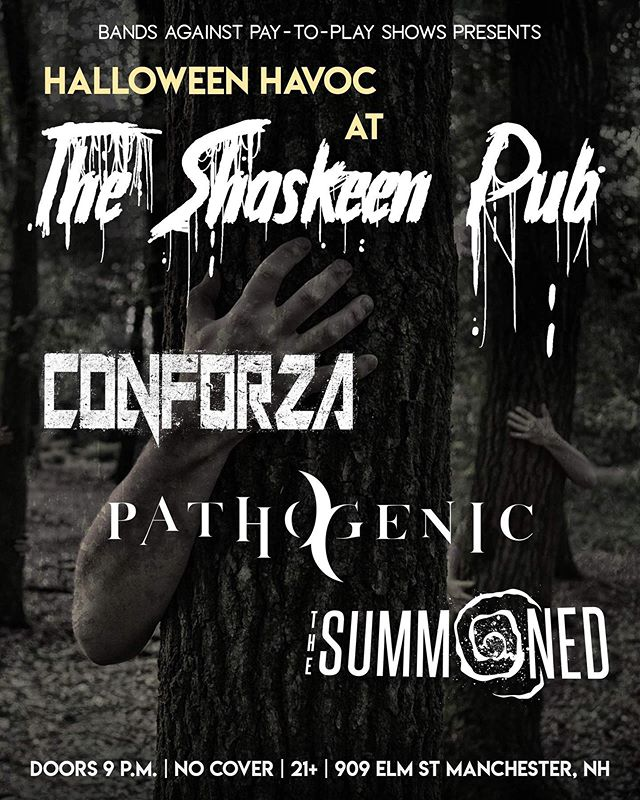 Next up for us is a Halloween Rager Thursday, 10/31 at the Shaskeen in Manchester with our main homies @thesummoned and @pathogenicmetal . Very stoked for this one- things may get a bit wild. #halloween #letsgo #boo #conforza #thesummoned #pathogenic #allthehomies #getspooky