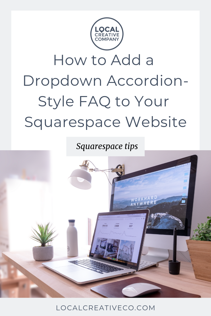 You've probably seen a few websites out there that offer a cool accordion-style dropdown for their FAQ pages, where you click the question and the answer gracefully appears below.  I'm going to show you how to do this quickly and easily on your Squarespace website.