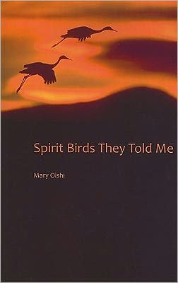 Spirit Birds They Told Me    (West End Press, 2011)