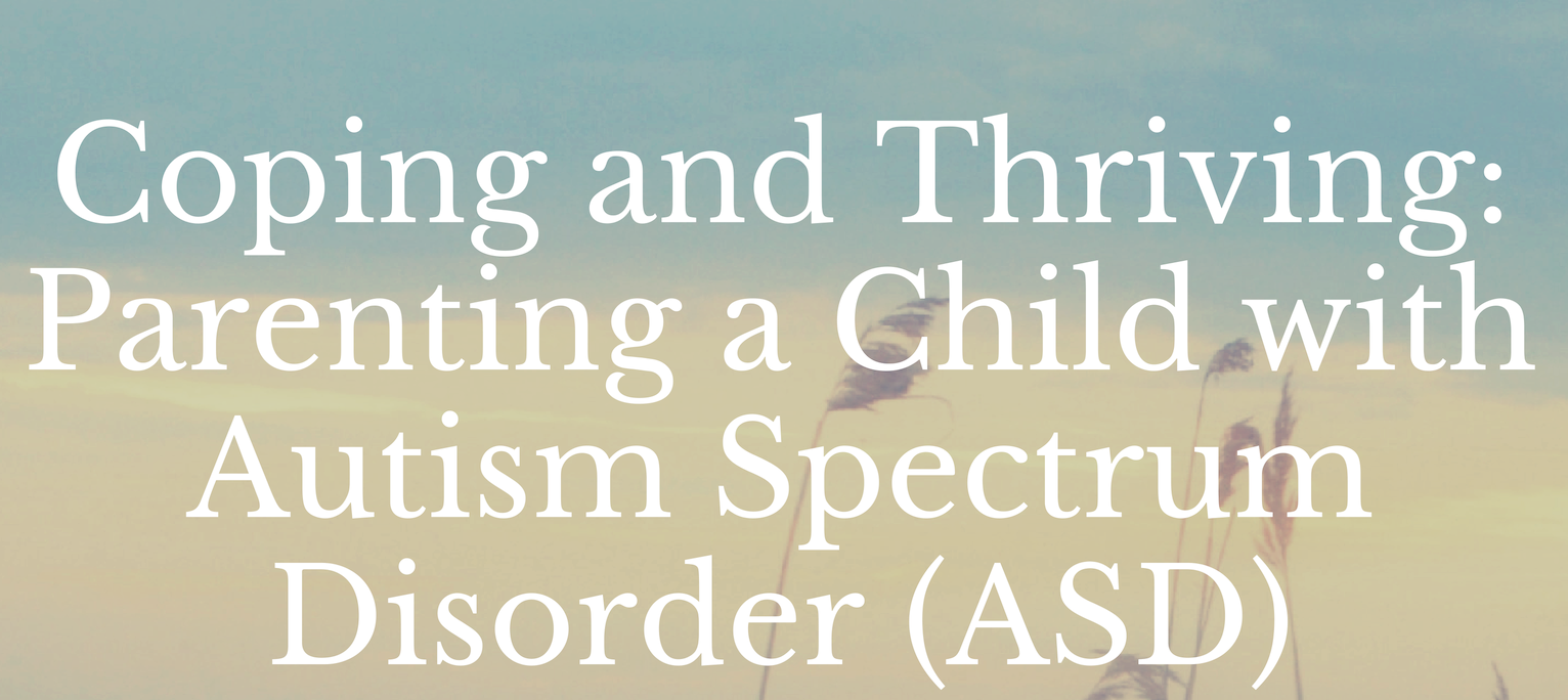 Coping and thriving, parenting a child with autism spectrum disorder - Coping and Thriving is a 6 week parent support group for caregivers of children diagnosed with ASD. This group was created in consultation with parents and covers relevant topics, including caregiver anxiety, loss of parenting confidence, impacts on relationships, and grief/loss. The group provides helpful coping strategies to manage stress and provides opportunities for mutual support and connection.