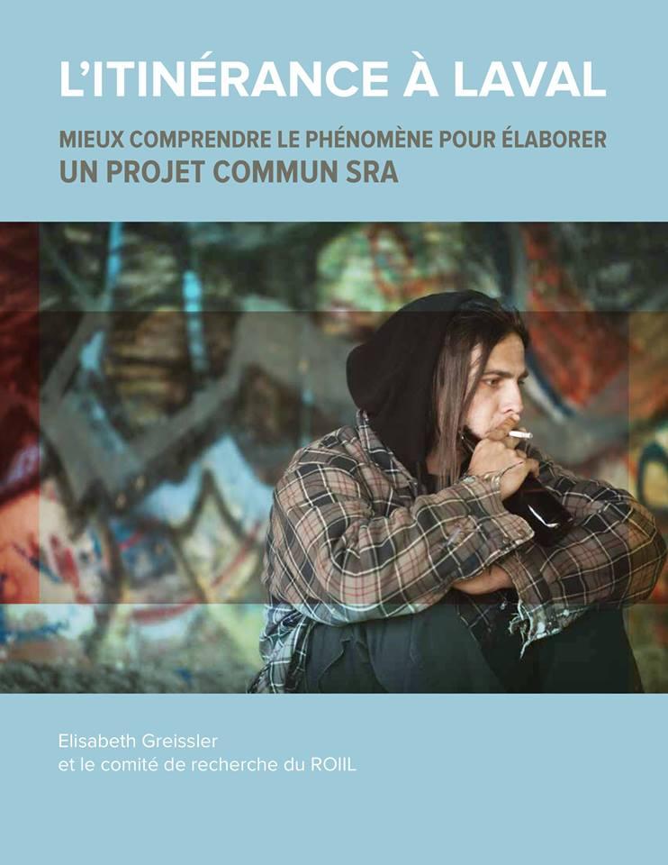 L'ITINÉRANCE À LAVAL - MIEUX COMPRENDRE LE PHÉNOMÈNE POUR ÉLABORER UN PROJET COMMUN SRA, 2015