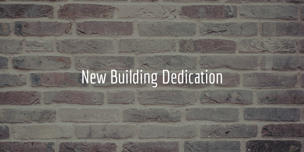 new building dedication.png