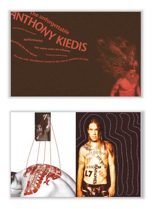 Full of power, energy yet grounded in experience, Anthony Kiedis lights up his audience both inside and out. Here is his story.