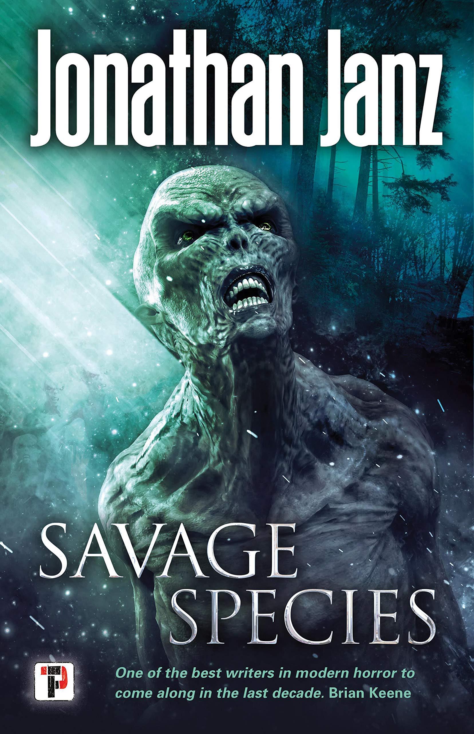 Savage Species_Jonathan Janz.jpg