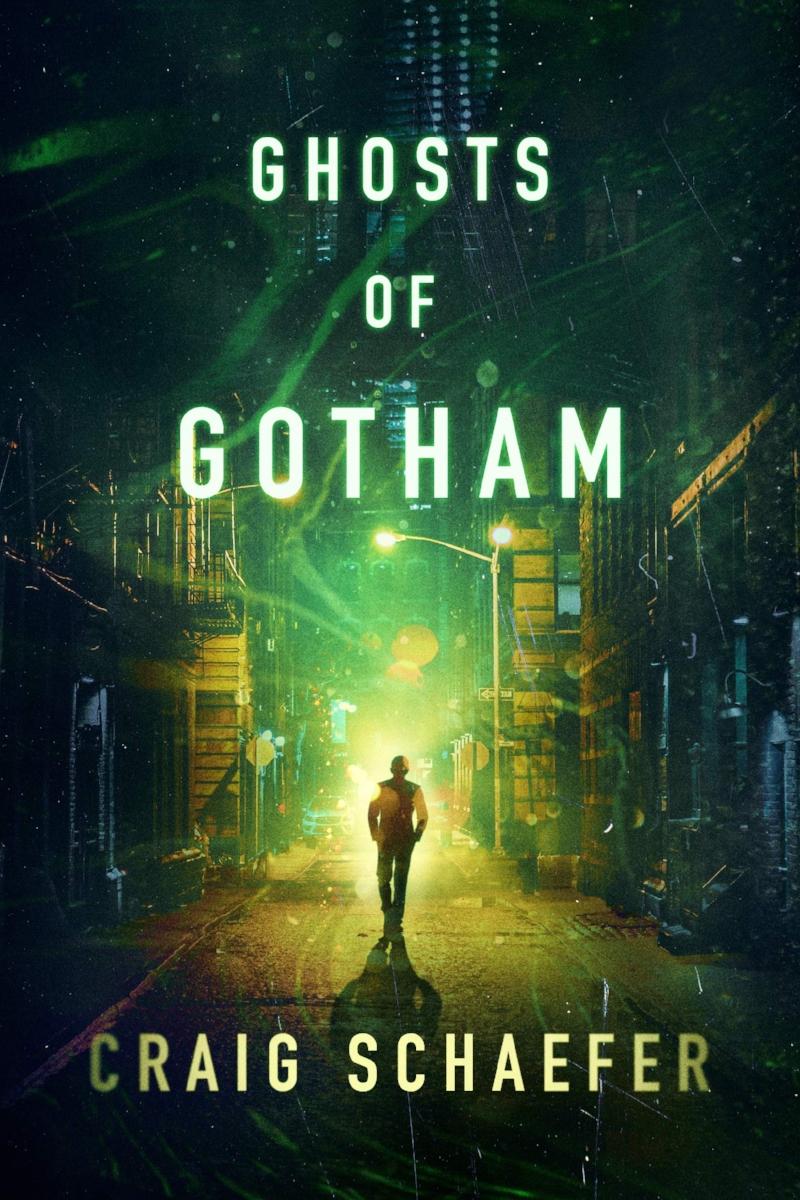 Ghosts of Gotham_Craig Schaefer.jpg