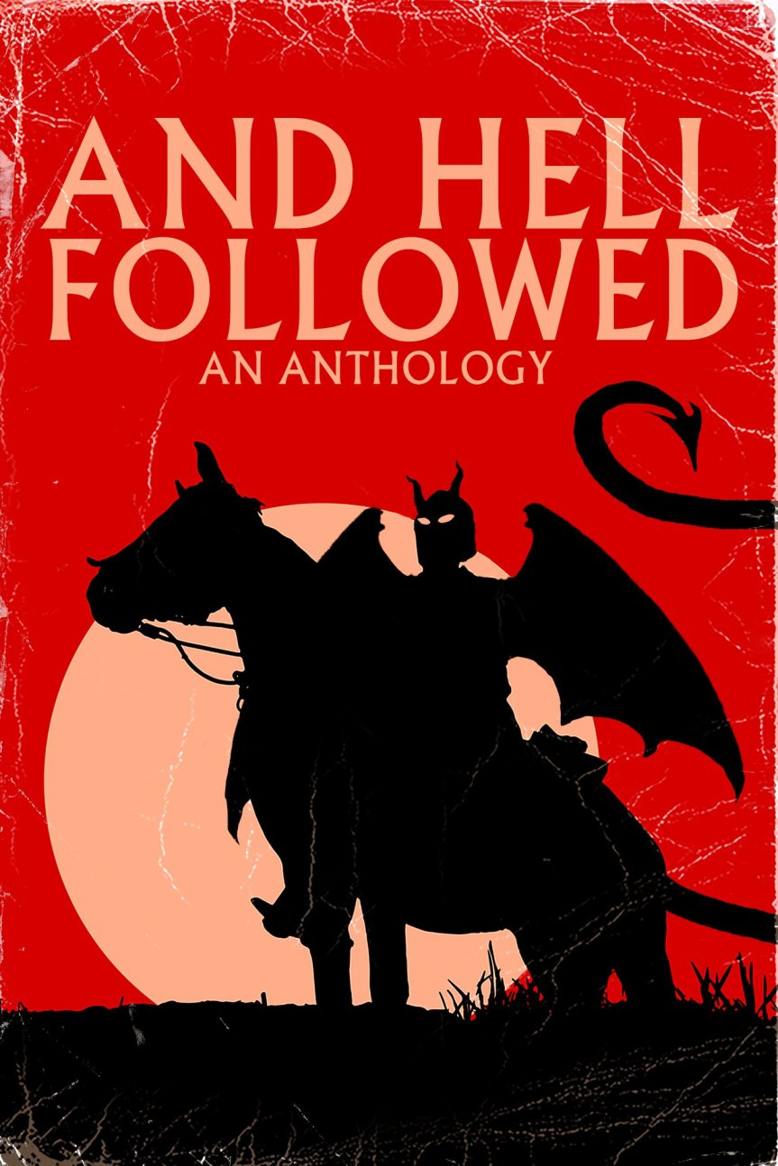 And Hell Followed Anthology.jpg