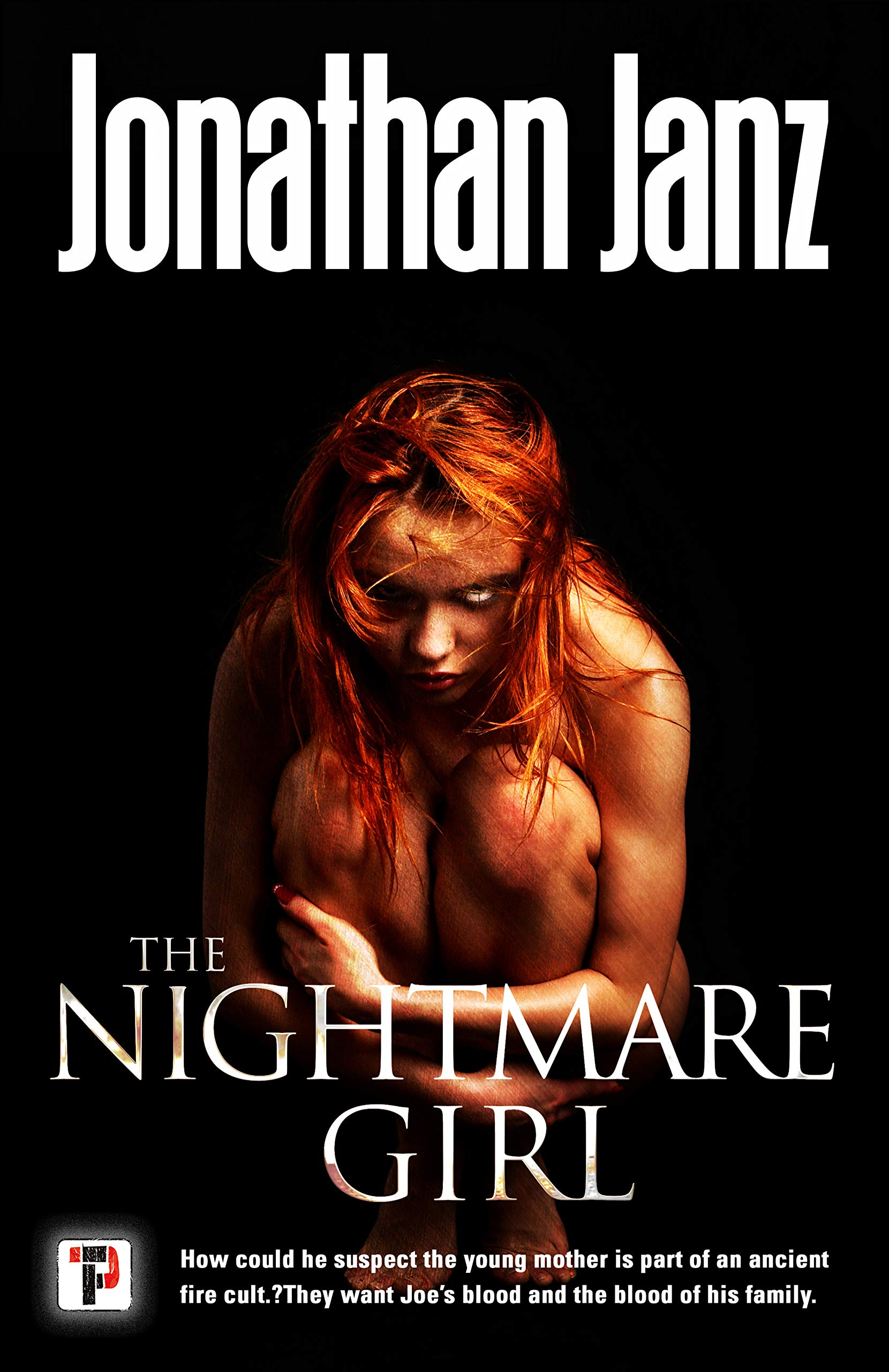 The Nightmare Girl_Jonathan Janz.jpg