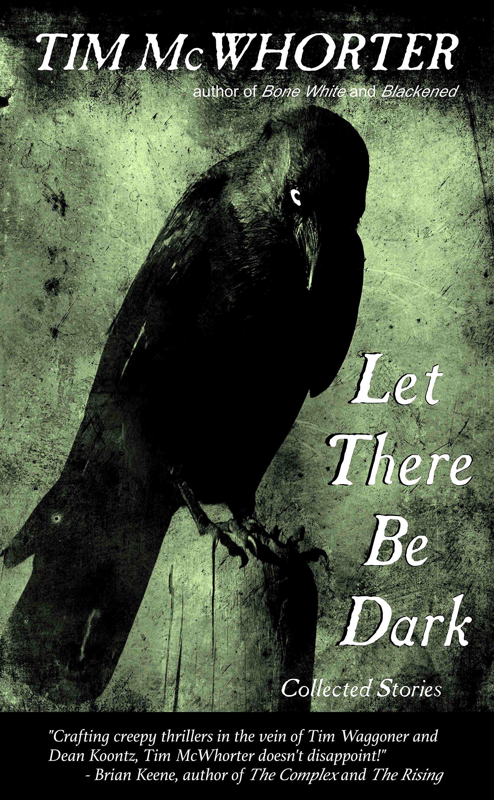 Let There Be Dark_Tim McWhorter.jpg