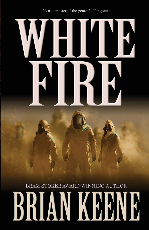 White Fire_Brian Keene.jpg