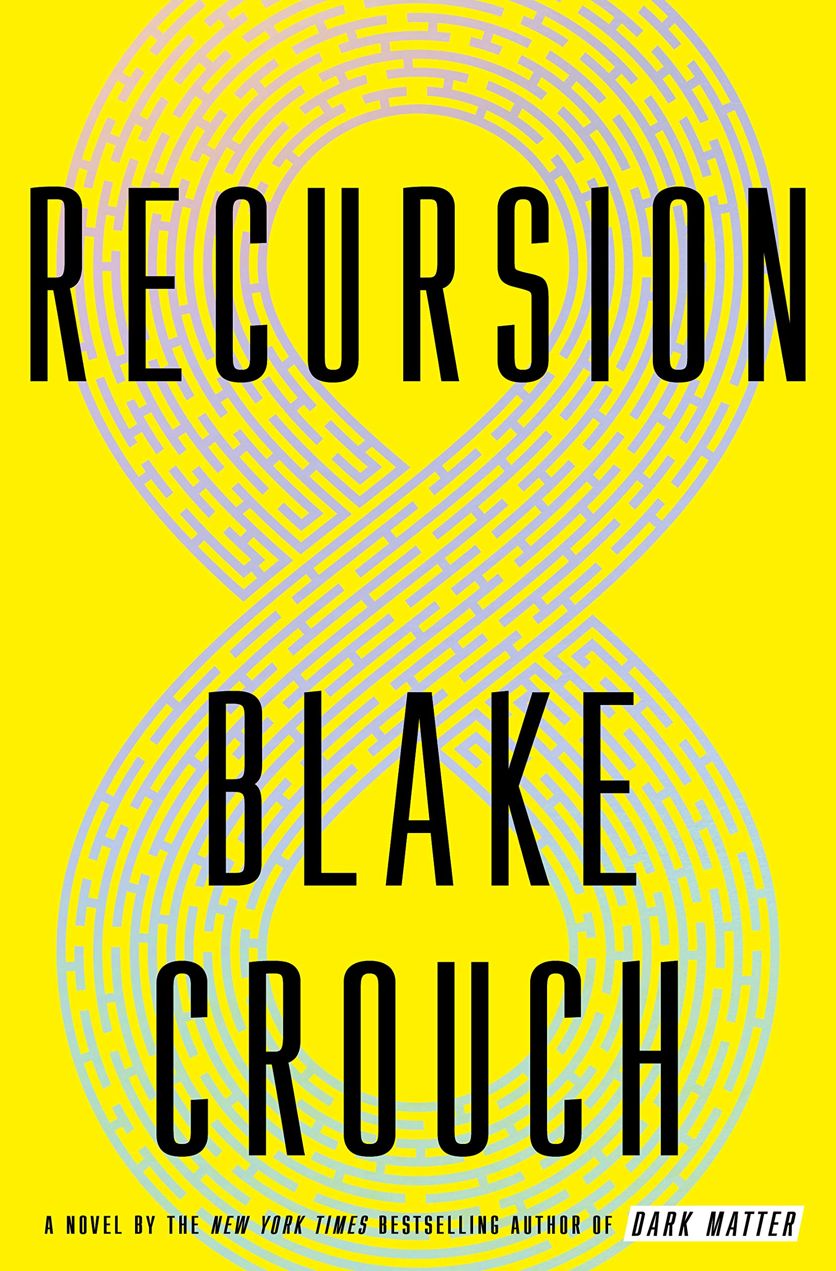 Recursion by Blake Crouch — High Fever Books