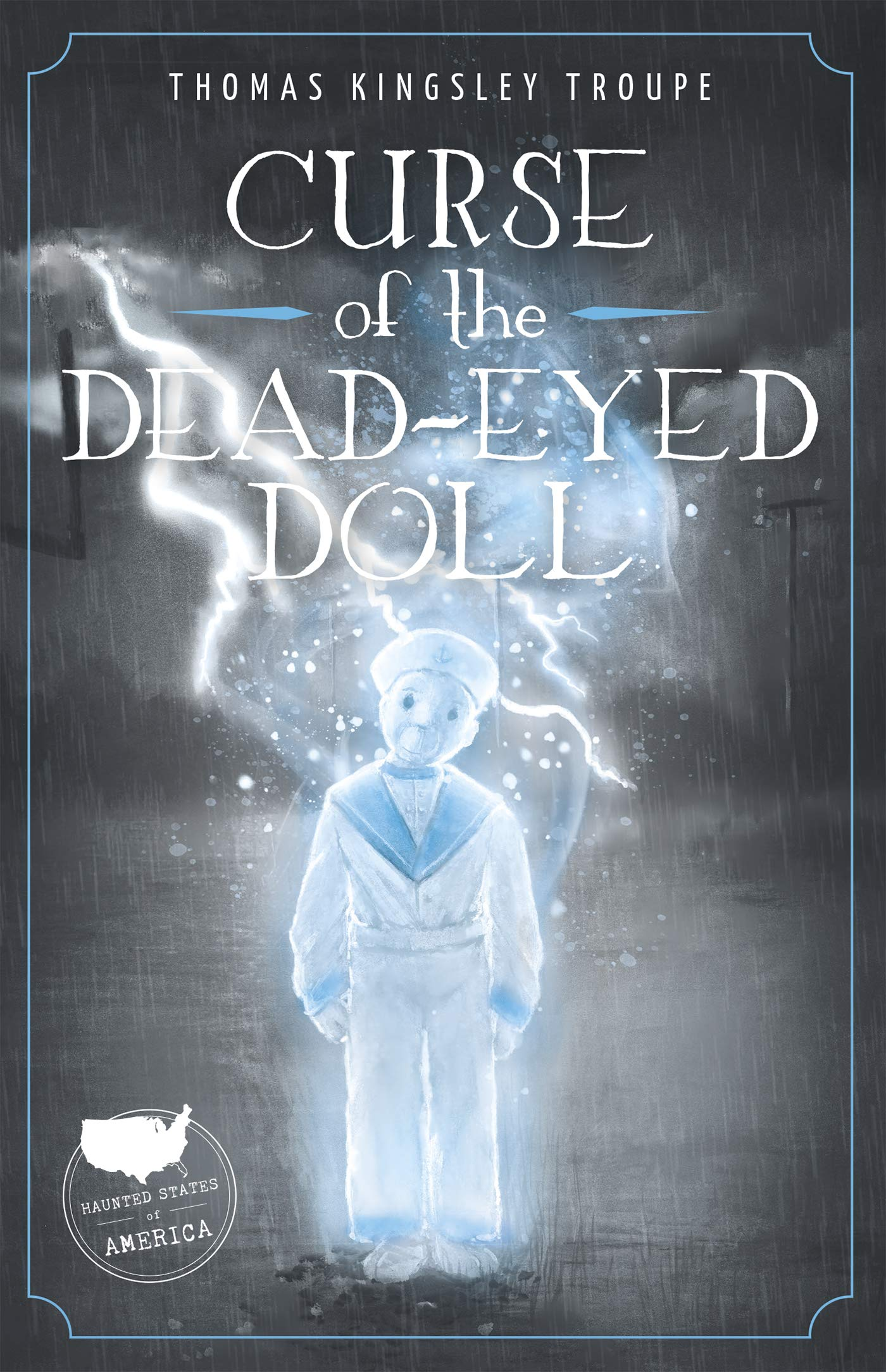 Curse of the Dead-Eyed Doll_Thomas Kingsley Troupe.jpg