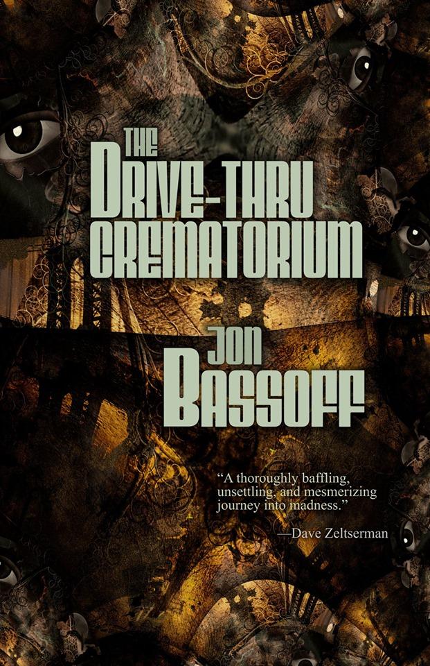 The Drive-Thru Crematorium_Jon Bassoff.jpg