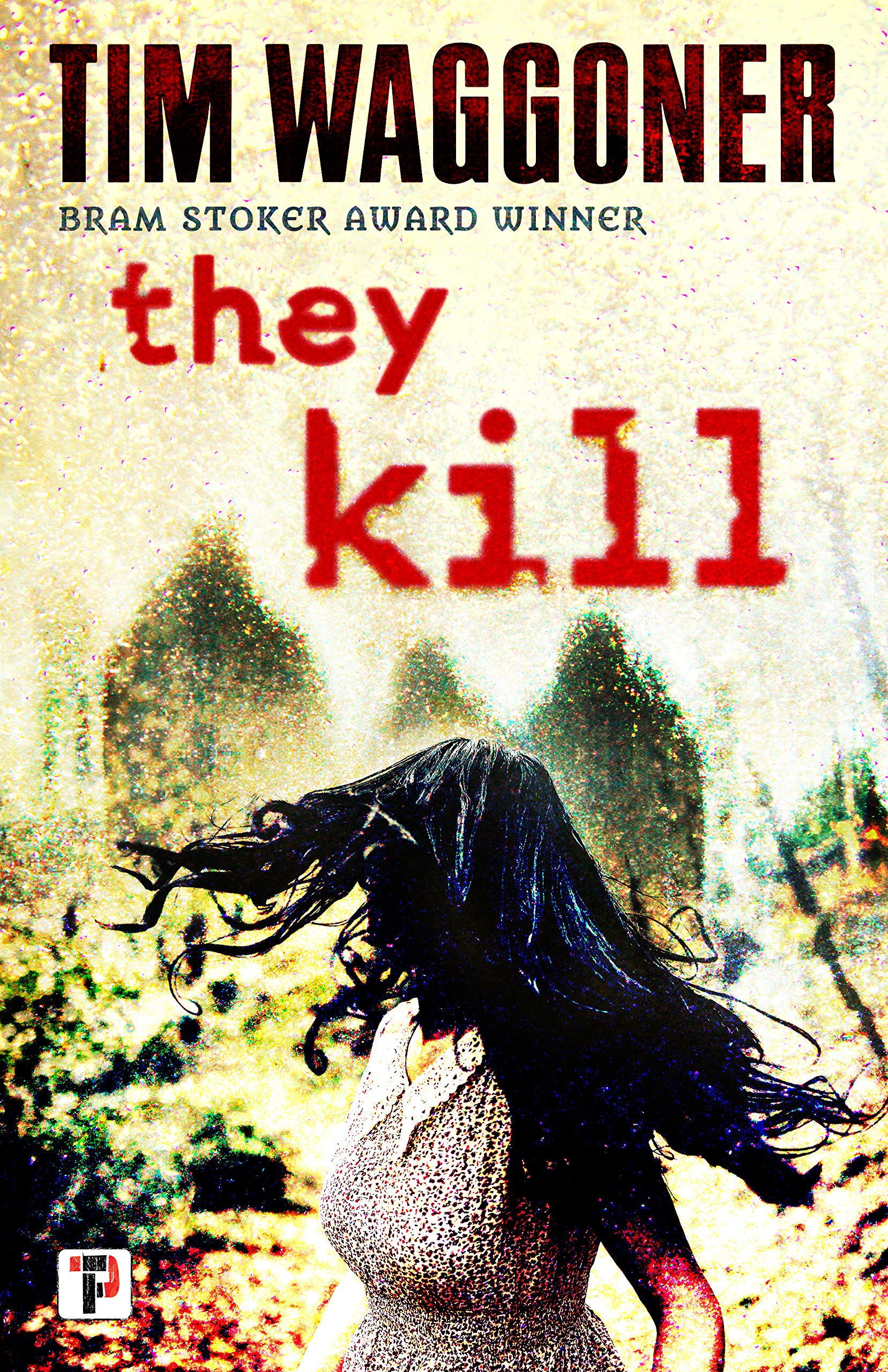 They Kill_Tim Waggoner.jpg