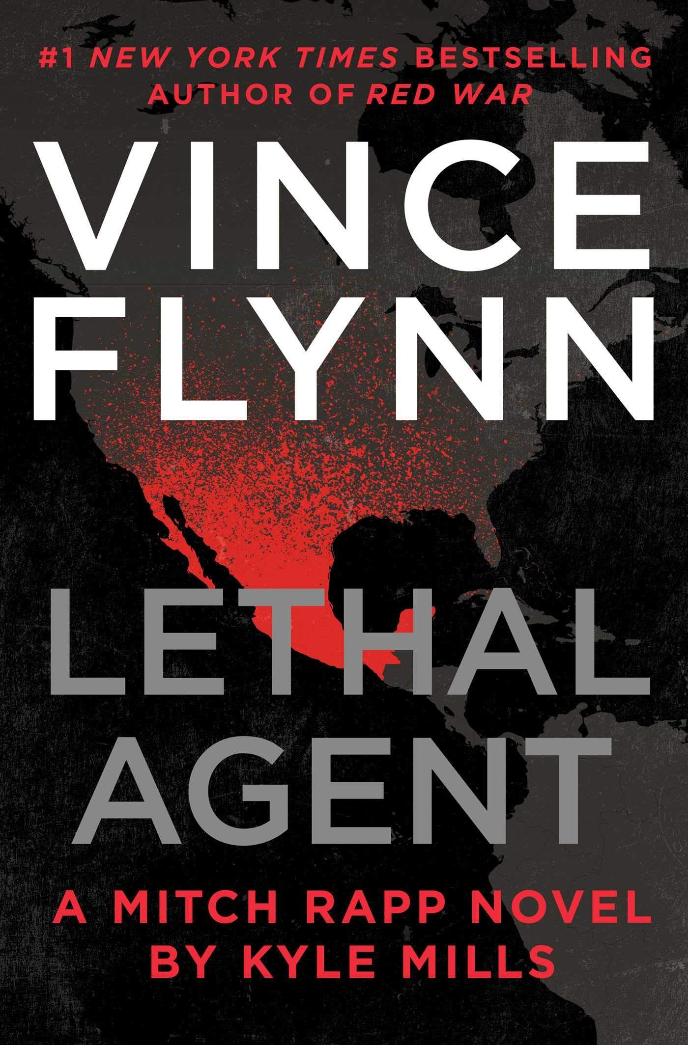 Lethal Agent_Kyle Mills_Vince Flynn.jpg