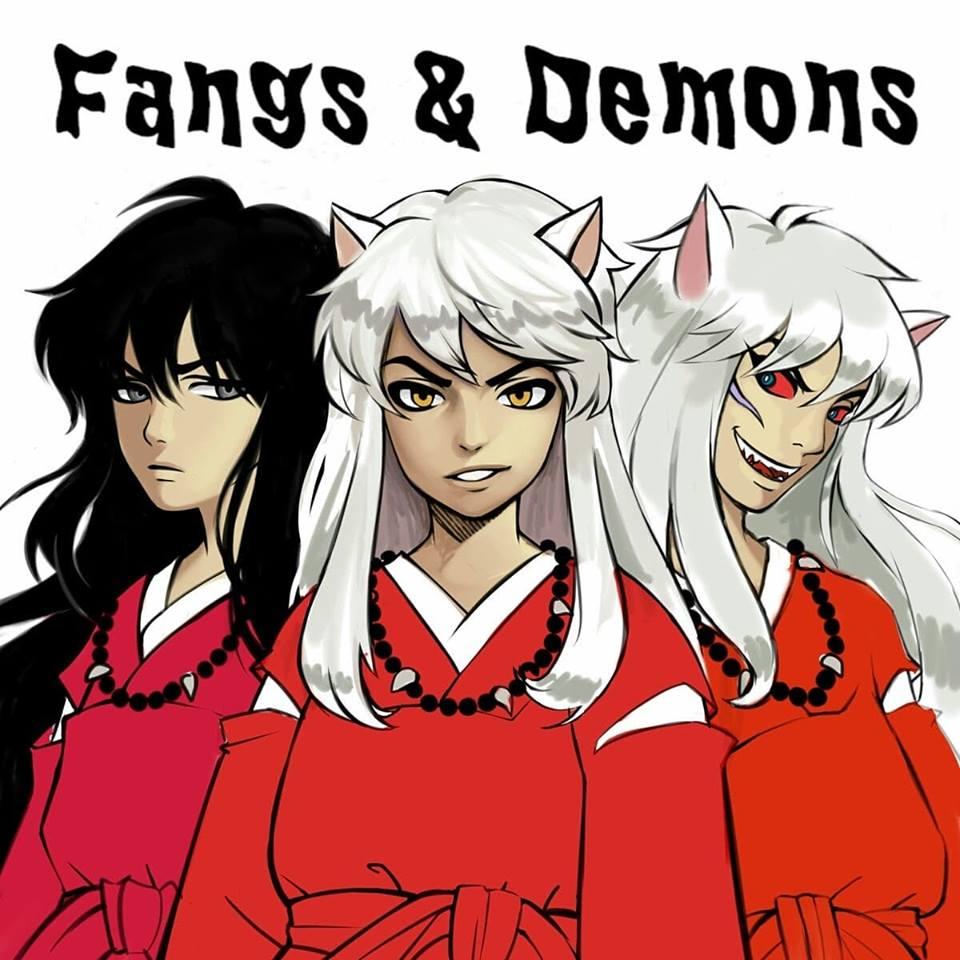 Fangs & Demons - Jargon & Inuyasha gotta fight their demons.