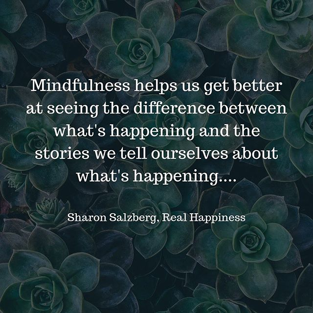 Mindful Monday! Being mindful is all about tuning in to the stories we tell ourselves day in and day out. When we are mindful we have the ability to take a step back and see the world and what is happening in our world for exactly what it is before we add our own dialogue or feelings to it!!