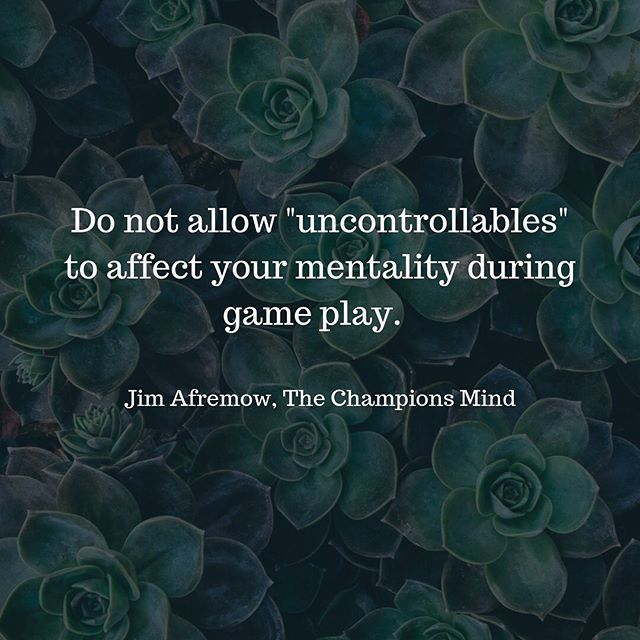 "Mindful Monday! How many times have we let the ""uncontrollables"" dictate our game... our play... our day to day.. our mood? How do we get better at learning to let these go and focus on what we can control?? It comes back to mindfulness. Bringing your awareness at any given moment to what's going on... right in front of you... and creating forward momentum with what you can control!"