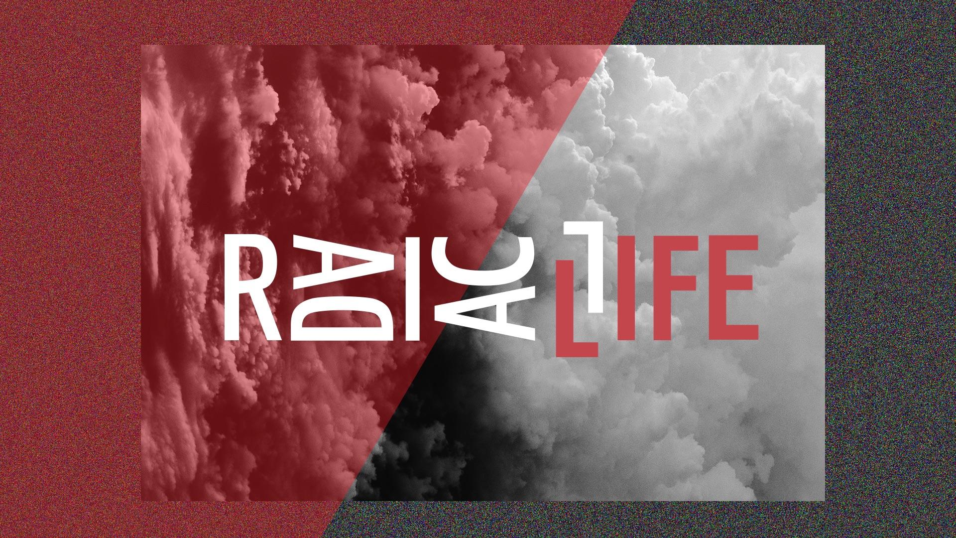 Radical Life