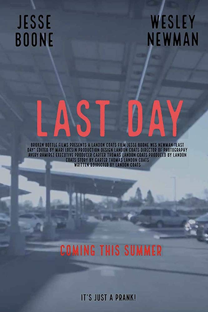 Last Day (2018) - Short Film / Writer,Producer,Director