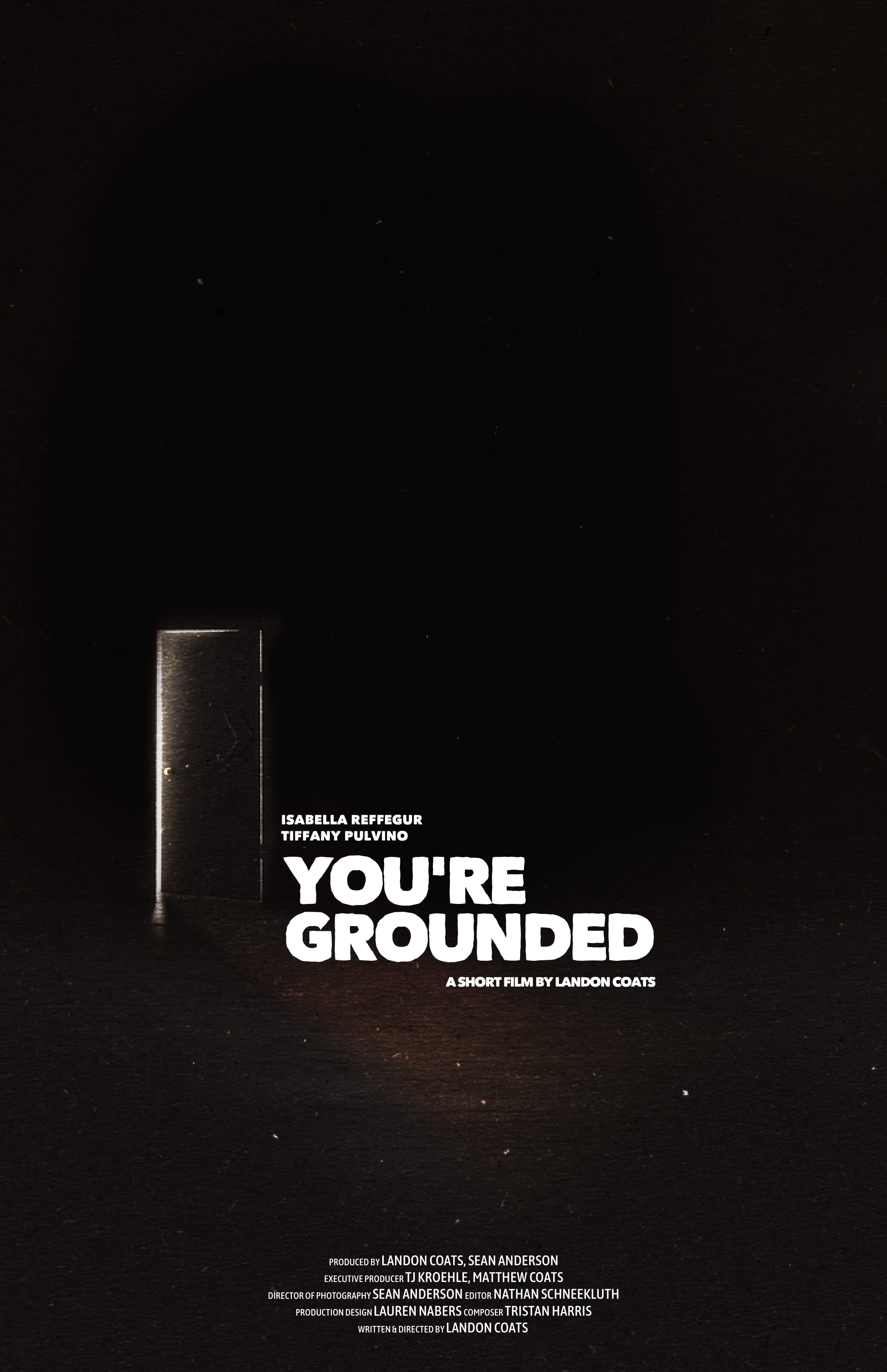 You're Grounded (2019) - Short Film / Writer,Producer,Director