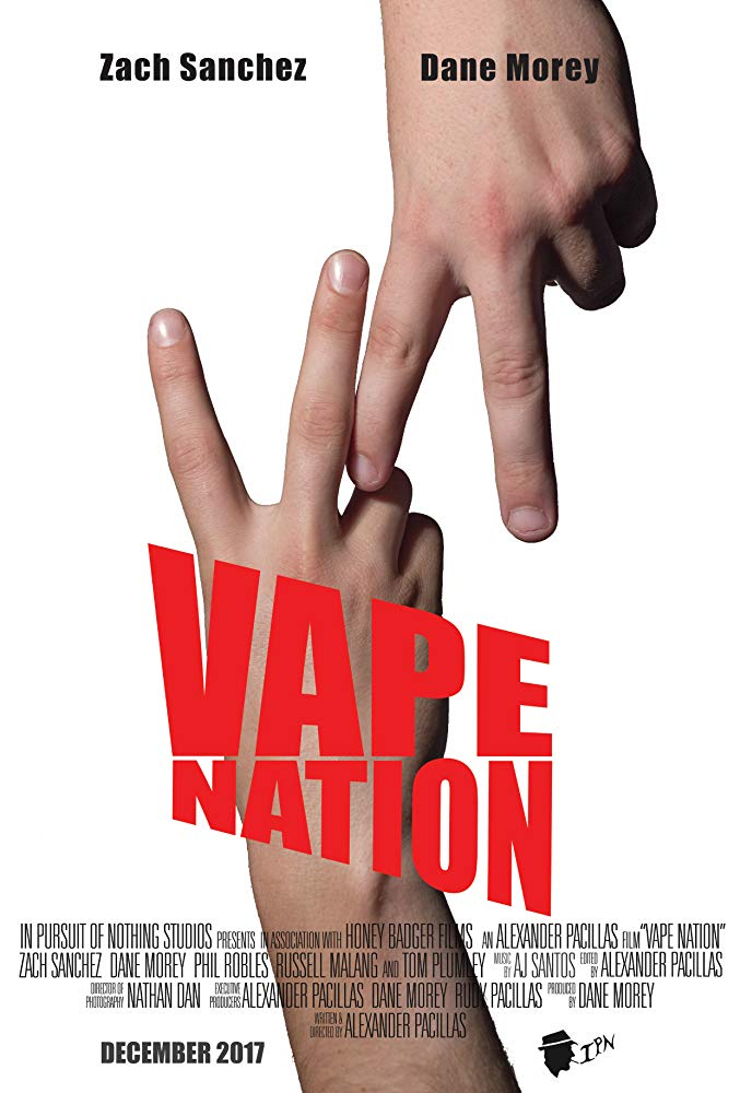 Vape Nation (2018) - Short Film / Assistant Director