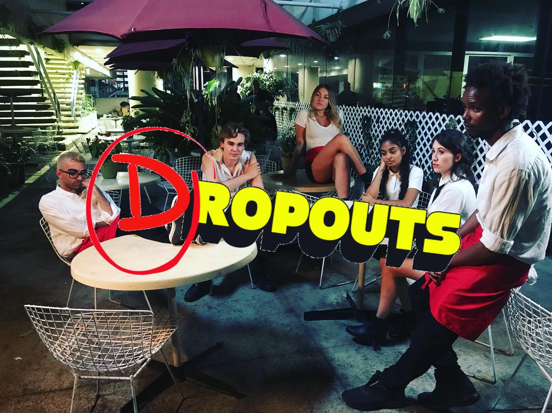 Dropouts Promo picture