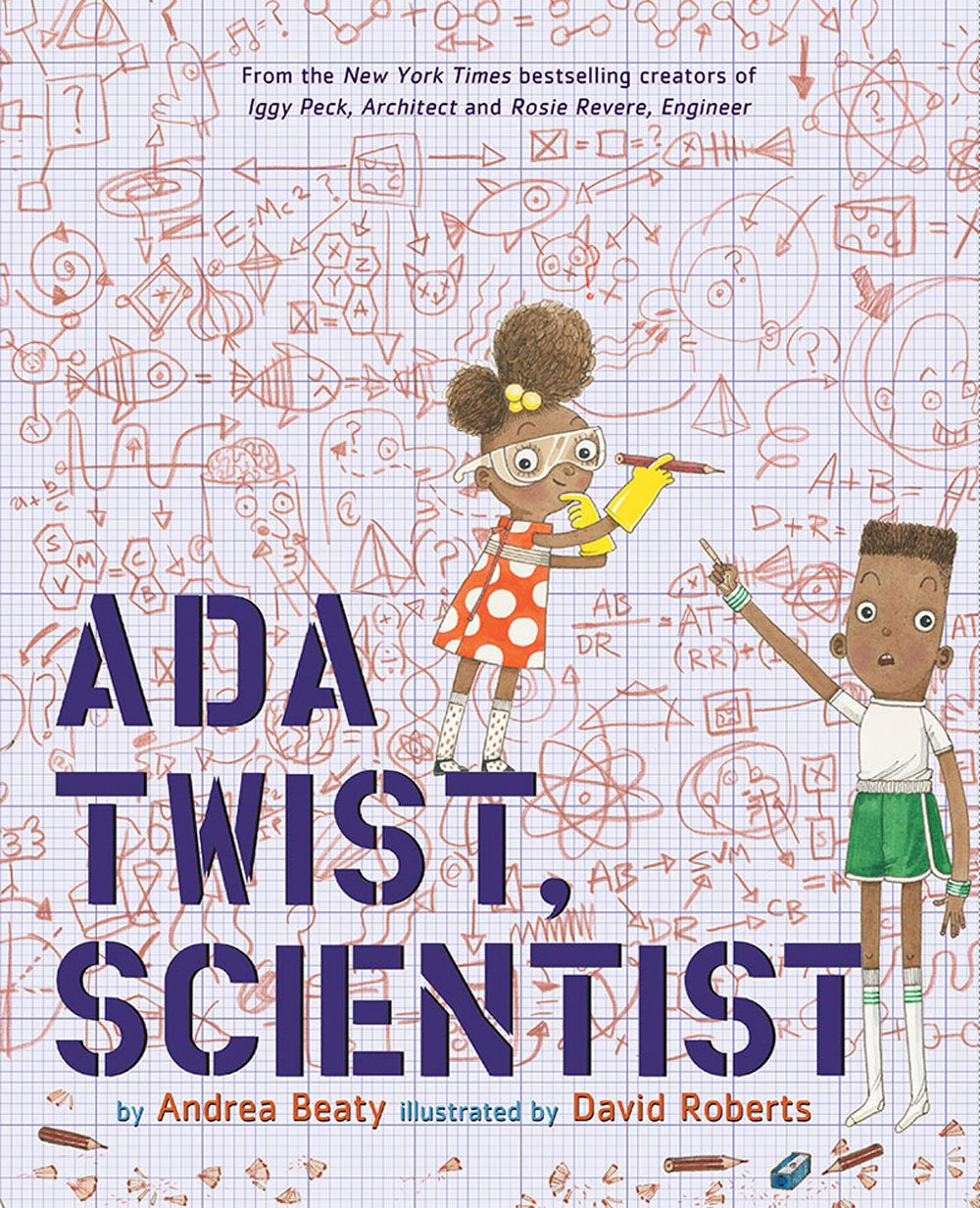 Ada Twist, Scientist, Andrea Beaty & David Roberts - Ada didn't speak until she was three but when she did she didn't stop asking questions. There's a pungent aroma filling her house and Ada goes on a fact-finding mission to figure out where it's coming from. This book is wonderful for little one's who enjoy stories about passion, drive, and ambition.
