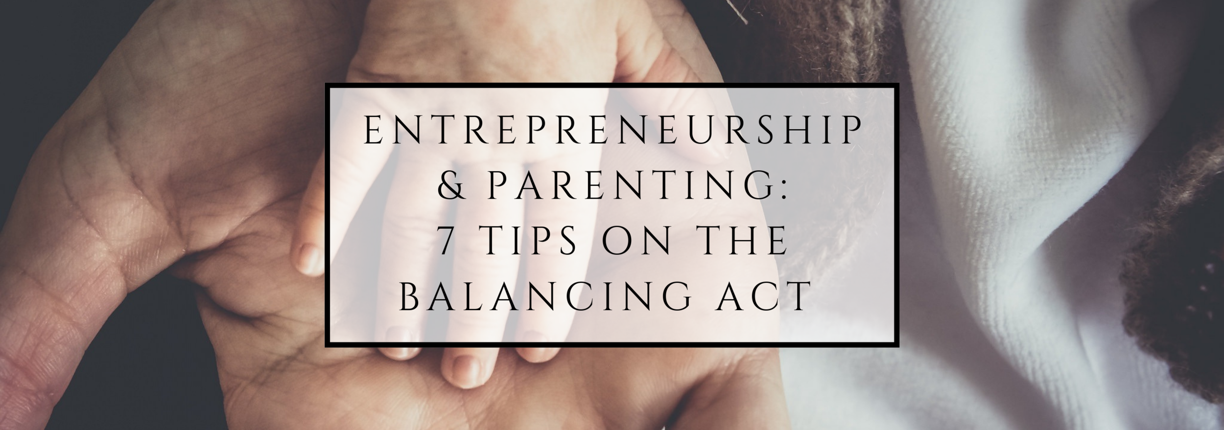 entrepreneurship & parenting blog.png