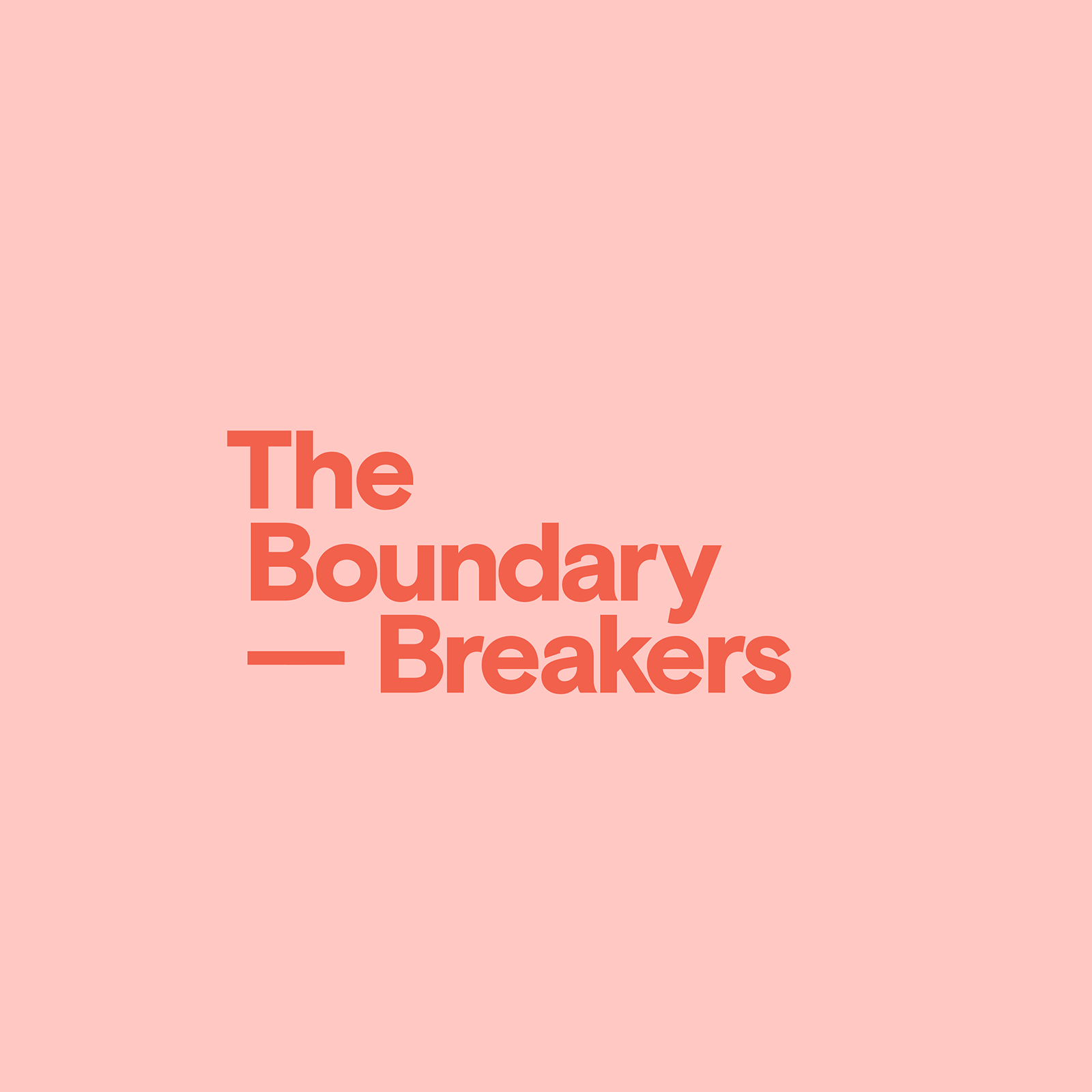 Event  Boundary Breakers