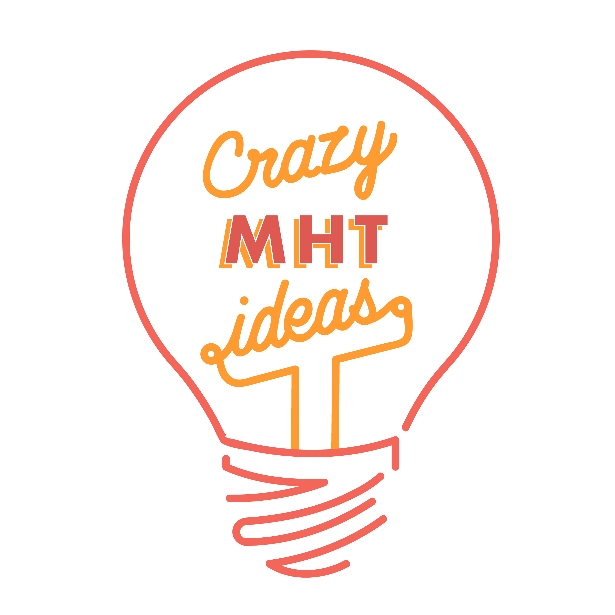 Crazy MHT Ideas