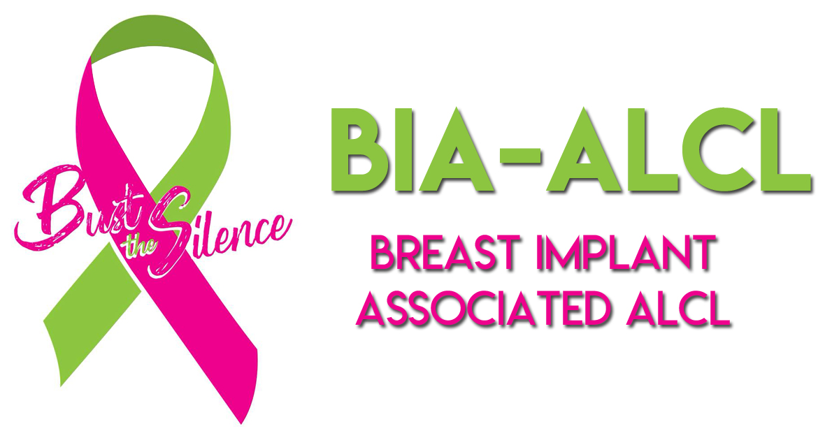 Breast Implant Illness - Associated Anaplastic Large Cell Lymphoma
