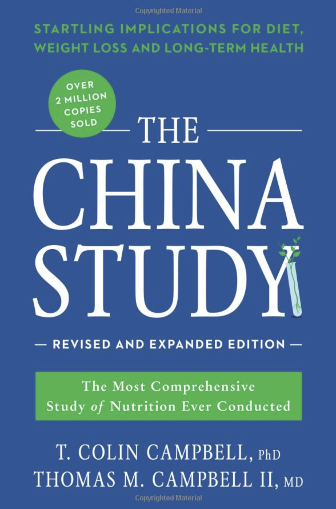 The China Study by Colin Campbell, PhD