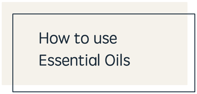 How To Use Essential Oils - BEIGE.png