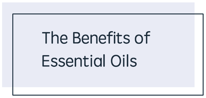 The Benefits Of Essential Oils - BLUE.png