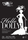 Hello Dolly - March 2009