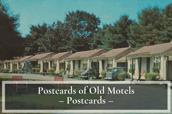 Postcards of Old Motels, North Hampton, NH
