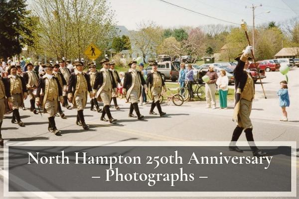 North Hampton 250th Anniversary Photographs