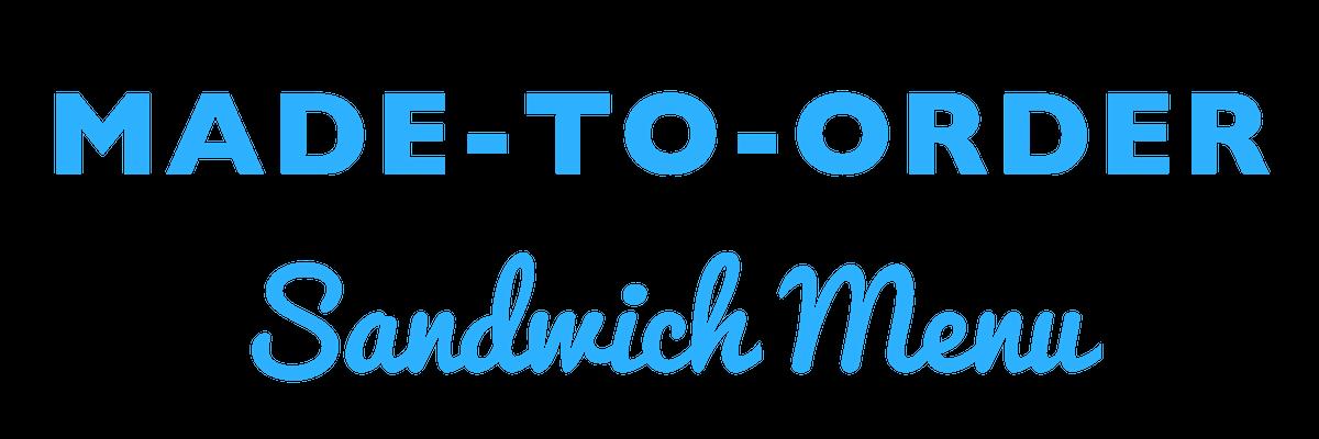 MTO Sandwich Menu.png