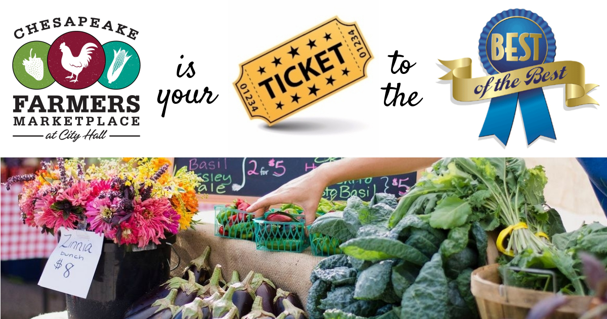 *BUY LOCAL * EAT LOCAL**LIVE LOCAL* - Potential Vendors & Marketplace PatronsWith Just One Visit to the Marketplace, We're Sure You'll Agree!The Chesapeake Farmers Marketplace at City Hall - Opportunity Abounds!