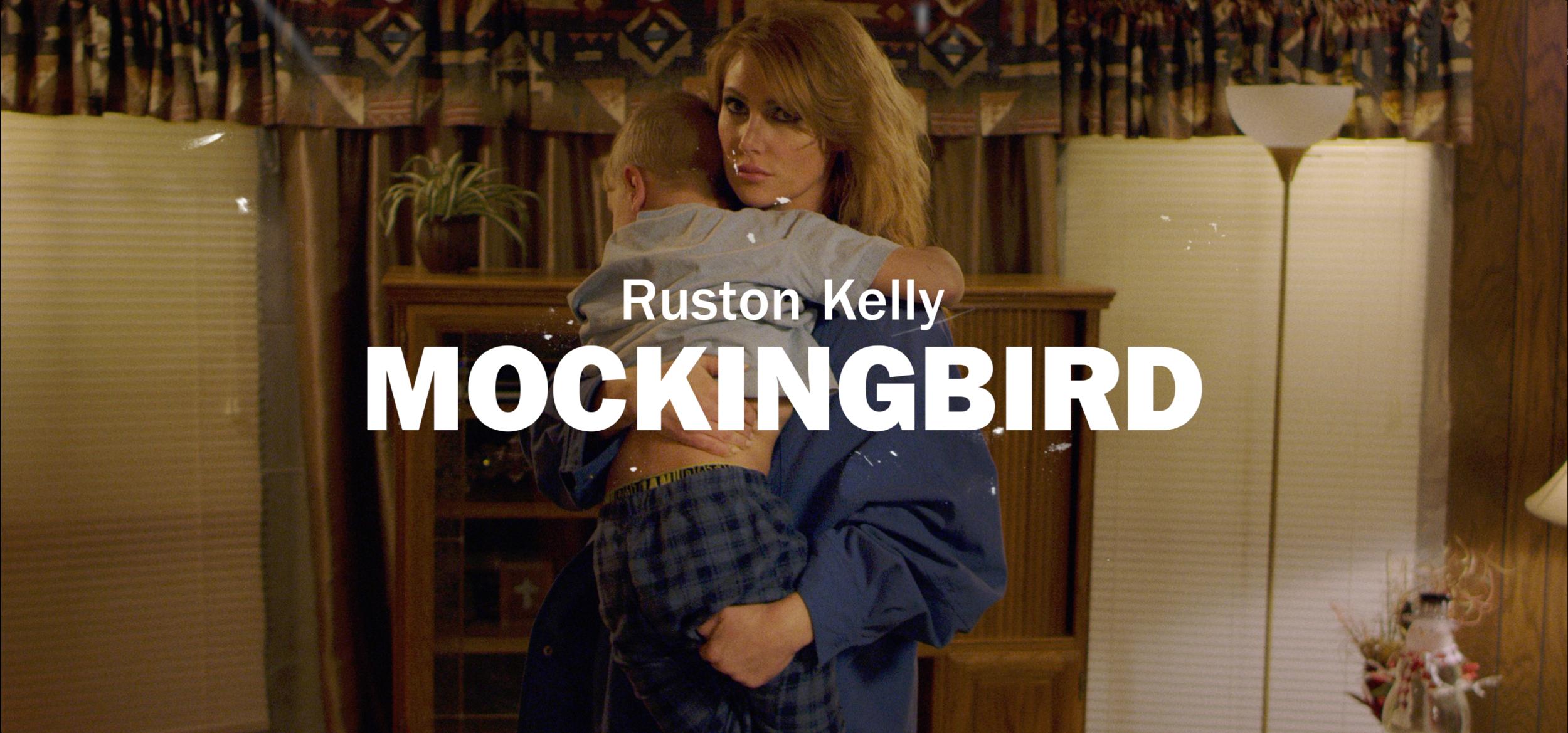 Ruston Kelly | Mockingbird | Official Music Video