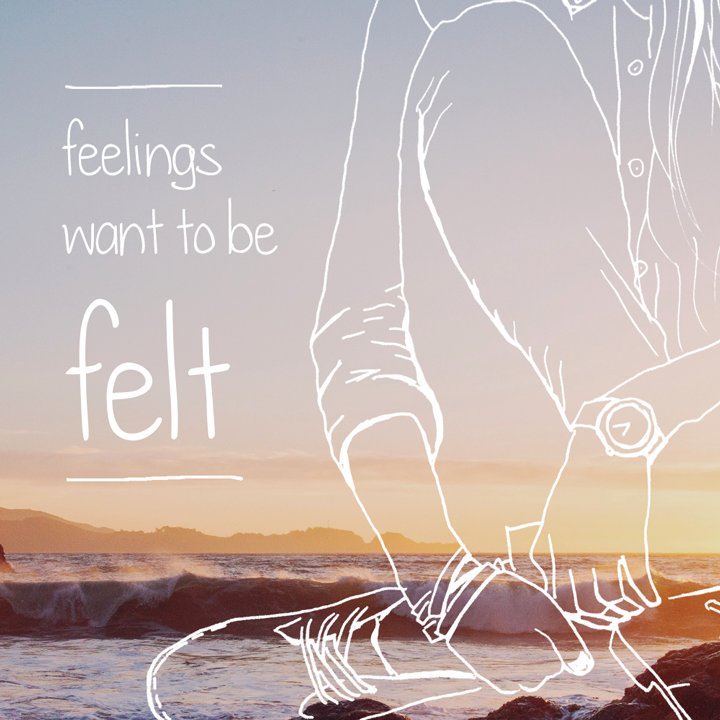 Emotion Course - Feelings want to be felt