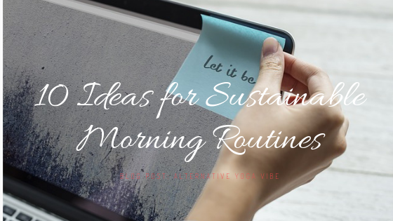 10 sustainable ideas for morning routine.png