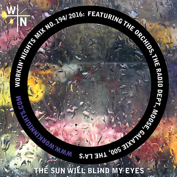 194: THE SUN WILL BLIND MY EYES