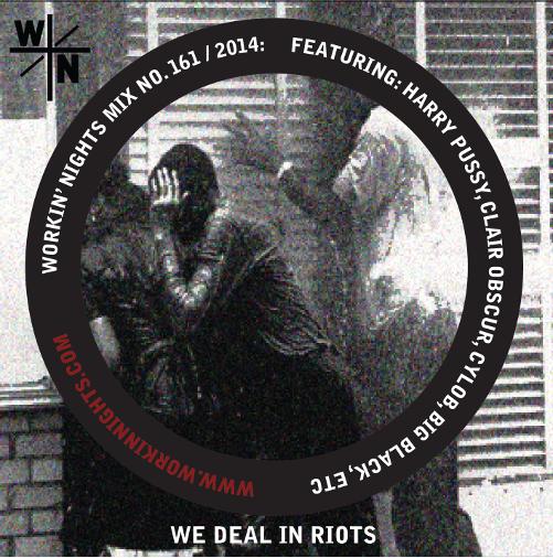 161: WE DEAL IN RIOTS