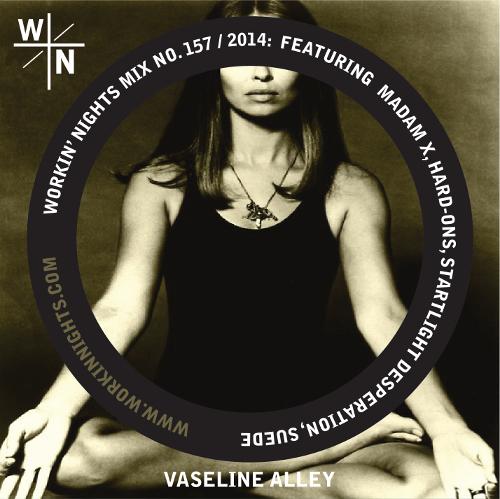 157: VASELINE ALLEY